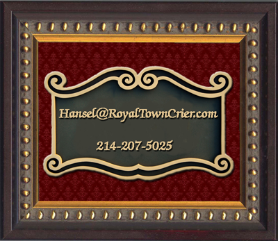 Contact Your Royal Town Crier Today!